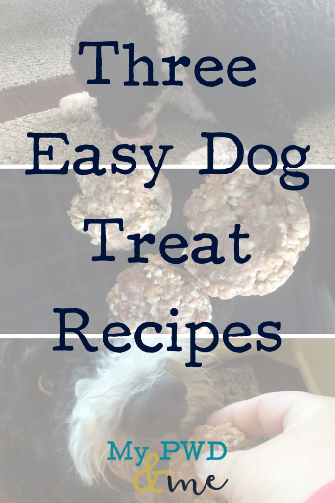 My PWD and Me - 3 Easy Dog Treat Recipes